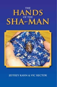 The Hands Of The Sha-Man