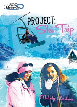 Book Project: Ski Trip by Melody Carlson
