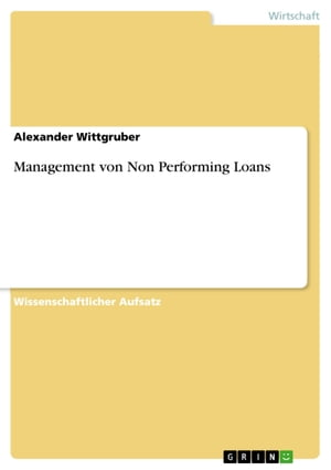 Management von Non Performing Loans by Alexander Wittgruber