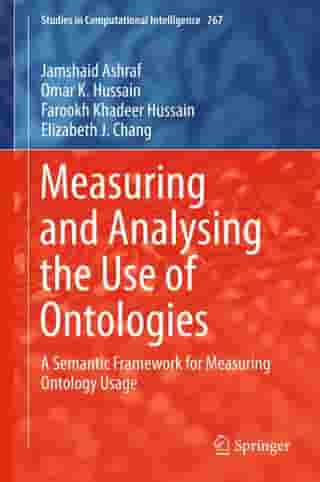 Measuring and Analysing the Use of Ontologies: A Semantic Framework for Measuring Ontology Usage