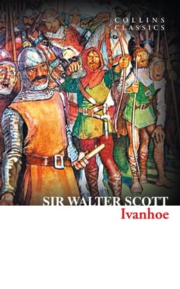 Book Ivanhoe (Collins Classics) by Sir Walter Scott