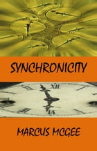 Synchronicity by Marcus McGee