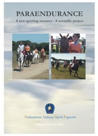 PARAENDURANCE: A new sporting resource - A scientific project by Federazione Italiana Sport Equestri