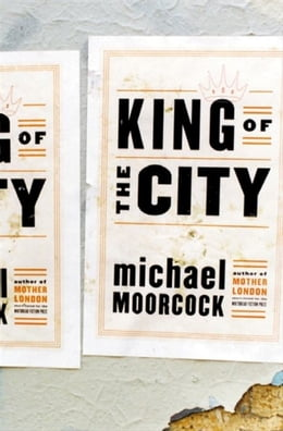Book King of the City by Michael Moorcock
