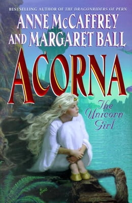 Book Acorna: The Unicorn Girl by Anne Mccaffrey