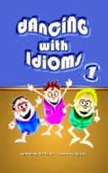 9786162222474 - WP Phan: Dancing with Idioms 1 - หนังสือ