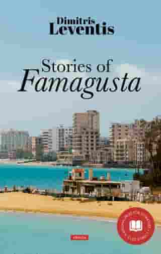 Stories of Famagusta by Dimitris Leventis