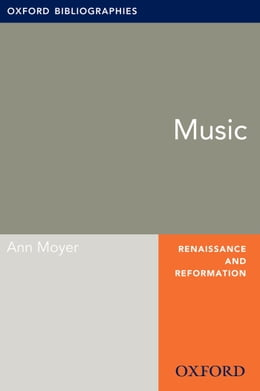 Book Music: Oxford Bibliographies Online Research Guide by Ann Moyer