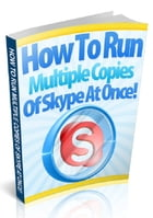 How To Run Multiple Copies of Skype At Once by Anonymous