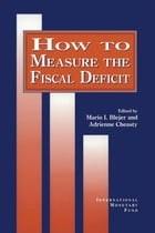 How to Measure the Fiscal Deficit