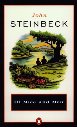 Book Of Mice and Men by John Steinbeck