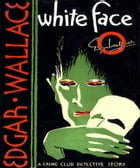 White Face by Edgar Wallace