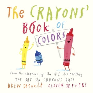 The Crayons' Book of Colors de Oliver Jeffers