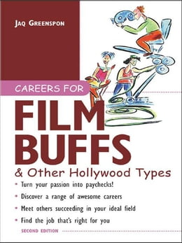 Book Careers for Film Buffs & Other Hollywood Types by Greenspon, Jaq