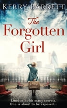 The Forgotten Girl by Kerry Barrett