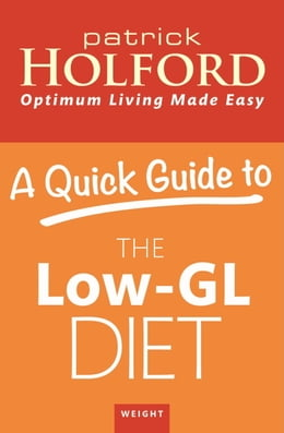 Book A Quick Guide to the Low-GL Diet by Patrick Holford