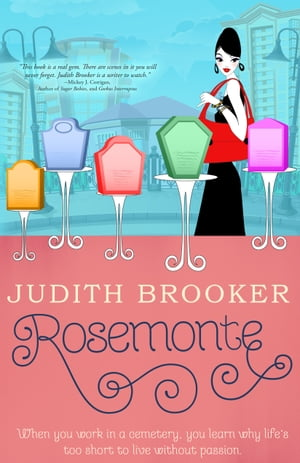 Rosemonte by Judith Brooker