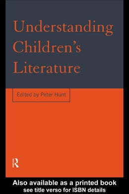 Book Understanding Children's Literature by Hunt, Peter