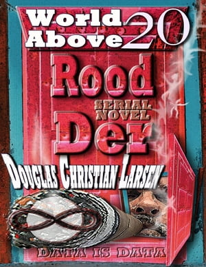 Rood Der: 20: World Above