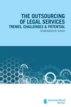 The outsourcing of legal services by Singh Dharamveer