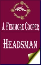 Headsman: The Abbaye des Vignerons by James Fenimore Cooper
