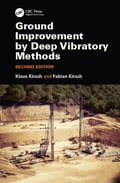 Ground Improvement by Deep Vibratory Methods, Second Edition 9741ab98-a172-4e72-80ab-e275a6a1caec