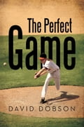 The Perfect Game 0d3a89a8-9abc-4871-8915-287fc90c5062