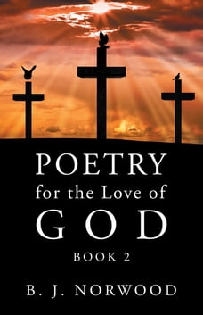 Poetry for the Love of God: Book 2