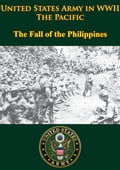United States Army in WWII - the Pacific - the Fall of the Philippines cc4b033c-1211-492f-983e-e11edf912863