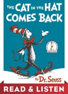 The Cat in the Hat Comes Back: Read & Listen Edition Cover Image