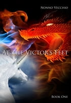 At the Victor's Feet by Huda Al Filfil