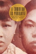 A Cowherd in Paradise: From China to Canada by May Q. Wong