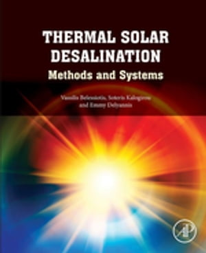 Thermal Solar Desalination Methods and Systems