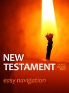 New Testament (Easy Navigation) by World English Bible