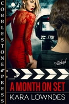 A Month on Set by Kara Lowndes