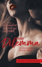 The Dilemma: The Philistine Heart (Book 2) by Jean Evergreen