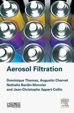 Book Aerosol Filtration by Dominique Thomas