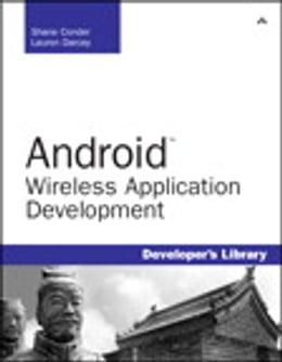Book Android Wireless Application Development by Shane Conder
