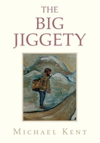 The Big Jiggety: or The Return of The Kind of American