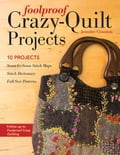 Foolproof Crazy-Quilt Projects (Quilts & Quilting) photo
