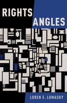 Rights Angles by Loren E. Lomasky