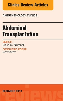 Book Transplantation, An Issue of Anesthesiology Clinics, by Claus Niemann
