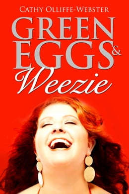 Book Green Eggs & Weezie by Cathy Olliffe-Webster