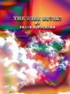 The Wire Devils by Frank L. Packard