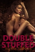 Double Stuffed By The Shifters (m/f/m double penetration shapeshifter paranormal erotica) 1b400fed-5b10-4d49-a362-6884054b5039