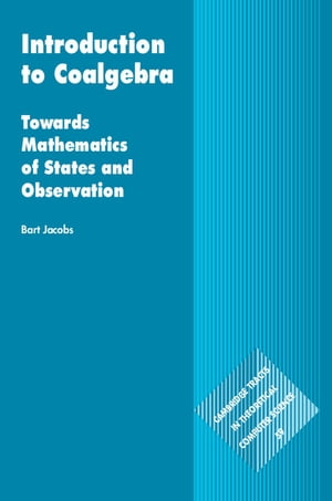 Introduction to Coalgebra Towards Mathematics of States and Observation