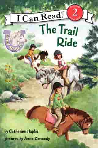Pony Scouts: The Trail Ride by Catherine Hapka