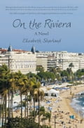 On the Riviera 74c976ed-2a55-4906-b3a8-906bf05e3a0b