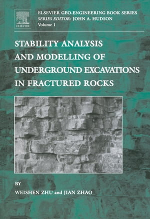 Stability Analysis and Modelling of Underground Excavations in Fractured Rocks