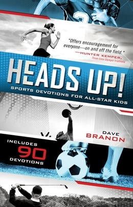 Book Heads Up!: Sports Devotions for All-Star Kids by David Branon